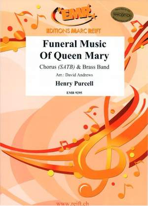 Henry Purcell: Funeral Music Of Queen Mary