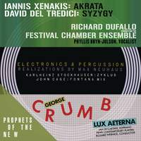 Prophets of the New (Music of Xenakis, Del Tredici, Stockhausen, Cage and Crumb)