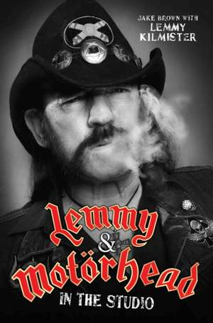 Lemmy and Motorhead: In the Studio