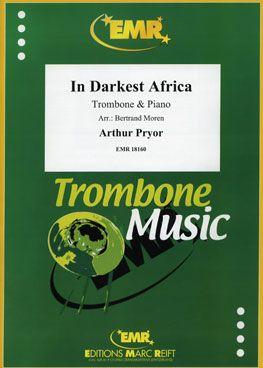Arthur Pryor: In Darkest Africa