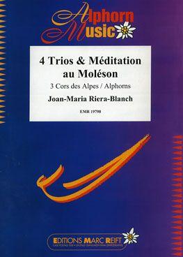 Joan-Maria Riera-Blanch: 4 Trios & Méditation au Moléson