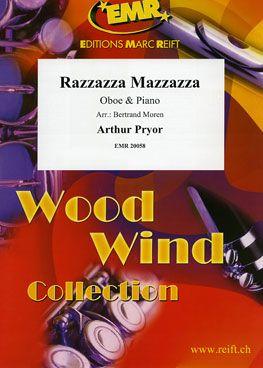 Arthur Pryor: Razzazza Mazzazza