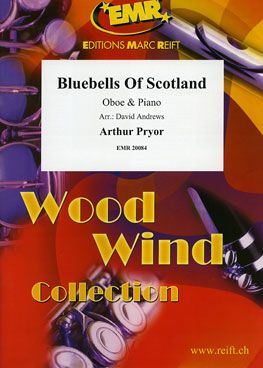 Arthur Pryor: Bluebells Of Scotland