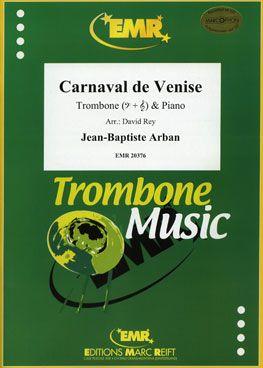 Jean-Baptiste Arban: Carnaval de Venise