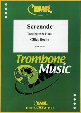 Gilles Rocha: Serenade