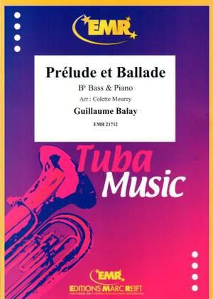Guillaume Balay: Prélude et Ballade
