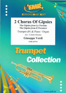 Giuseppe Verdi: 2 Chorus Of Gipsies