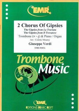 Giuseppe Verdi: 2 Chorus Of Gipsies