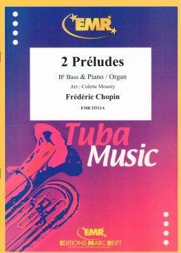 Frédéric Chopin: 2 Préludes