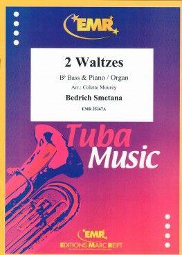 Bedrich Smetana: 2 Waltzes