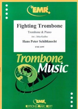 Hans Peter Schiltknecht: Fighting Trombone