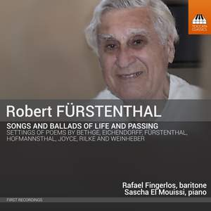 Robert Fürstenthal: Songs and Ballads of Love and Passing