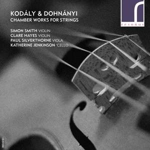 Kodály & Dohnányi: Chamber Works for Strings Product Image