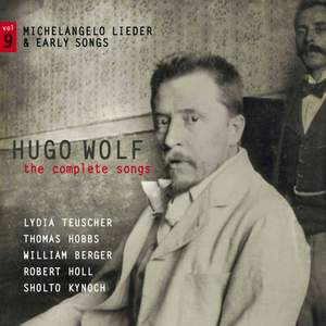 Hugo Wolf: The Complete Songs Volume 9