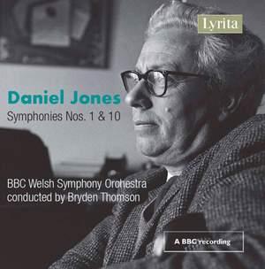 Daniel Jones: Symphonies Nos. 1 & 10