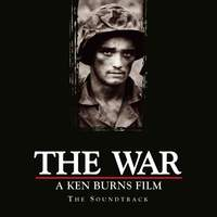 The War, A Ken Burns Film, The Soundtrack