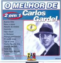 Gardel, Carlos: O Melhor De