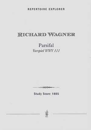 Wagner, Richard: Parsifal (Prelude with ending of the third act ad.lib.)
