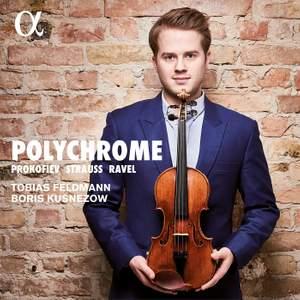 Polychrome: Violin Sonatas by Prokofiev, Ravel & Strauss