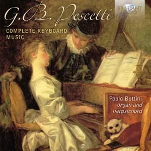 Giovanni Battista Pescetti: Complete Keyboard Music