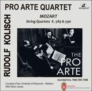 Kolisch-Pro Arte Rarities: Mozart: String Quartets, K. 589 & 590 (Live Historical Recordings)