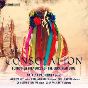 Consolation: Forgotten Treasures of the Ukrainian Soul