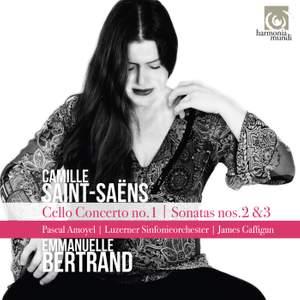 Saint-Saëns: Cello Concerto No.1 - Sonatas Nos. 2 & 3