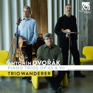 Dvorak: Piano Trios, Op. 65 & 90