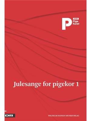 Julesange For Pigekor 1 - DR Pigekoret