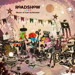 Roadshow: Music of Carl Schimmel
