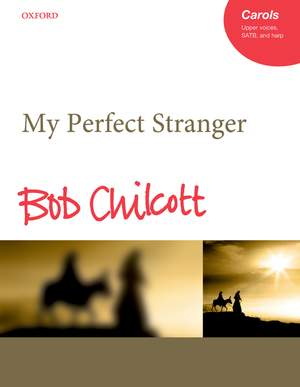 Chilcott, Bob: My Perfect Stranger