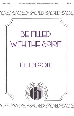 Allen Pote: Be Filled With The Spirit