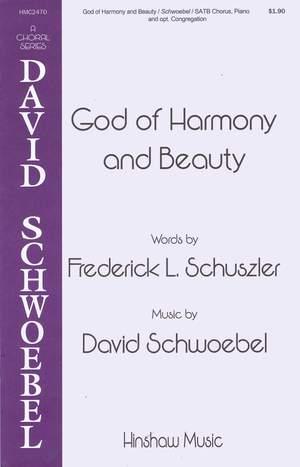 David Schwoebel: God Of Harmony And Beauty