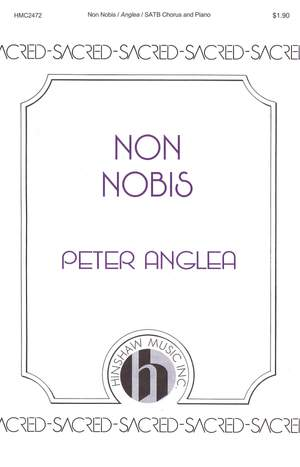 Peter Anglea: Non Nobis