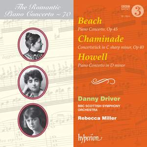 The Romantic Piano Concerto 70 - Beach, Chaminade & Howell