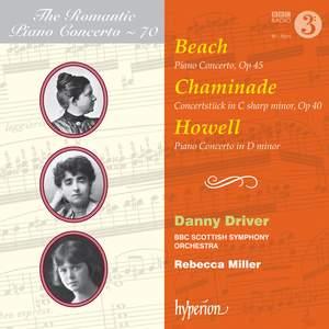 The Romantic Piano Concerto 70 - Beach, Chaminade & Howell