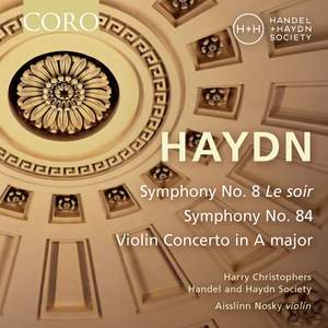 Haydn: Symphonies Nos. 8 & 84 & Violin Concerto in A major