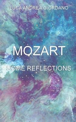 Mozart: Some Reflections