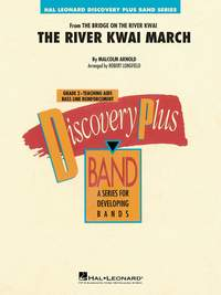 Malcolm Arnold: The River Kwai March