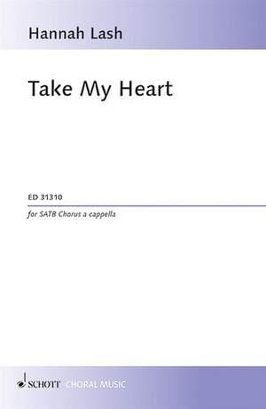 Lash, H: Take My Heart