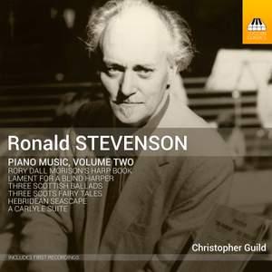 Ronald Stevenson: Piano Music, Volume Two