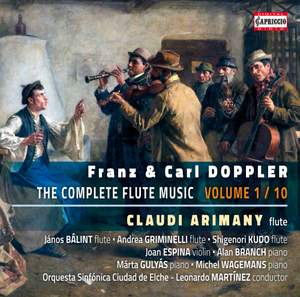 Franz & Carl Doppler: The Complete Flute Music, Vol. 1