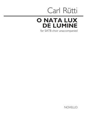 Carl Rütti: O Nata Lux De Lumine