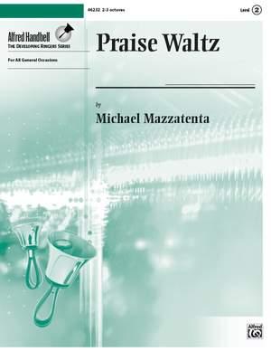 Michael Mazzatenta: Praise Waltz