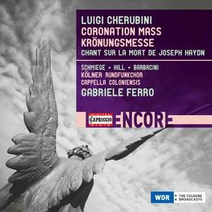 Cherubini: Coronation Mass; Chant sur la mort de Joseph Haydn