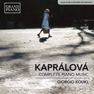 Vítězslava Kaprálová: Complete Piano Music