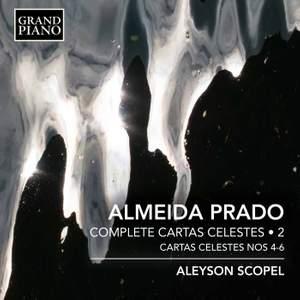Almeida Prado: Cartas Celestes, Vol. 2