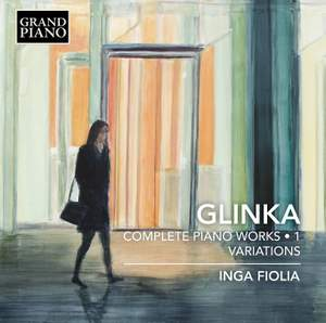 Glinka: Complete Piano Works, Vol. 1 - Variations Product Image