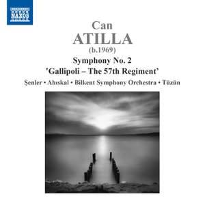 Atilla: Symphony No. 2 'Gallipoli – The 57th Regiment'