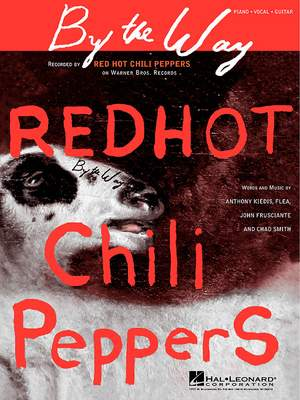 Red Hot Chili Peppers: By The Way (Sheet)